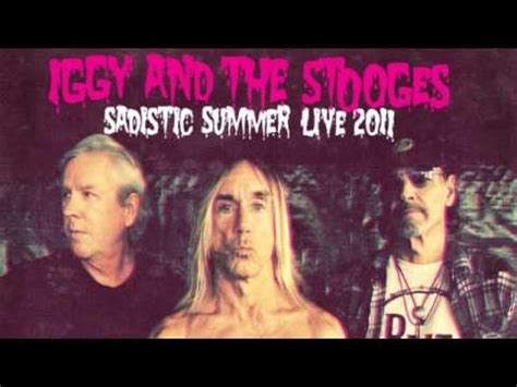 11 Iggy and the Stooges - I Wanna Be Your Dog [Concert