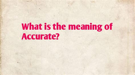 What is the meaning of accurate!accurate meaning in Hindi