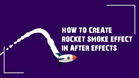 How to create Rocket Smoke effect in After Effects   After