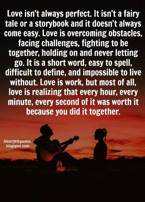 Love Quotes For Him & For Her :Love isn't always perfect