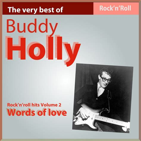 The Very Best of Buddy Holly: Words of Love (Rock'n Roll