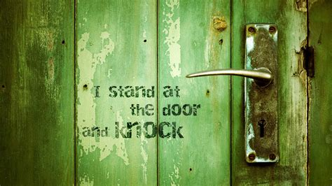 He Stands at the Door!   Christian Wallpapers